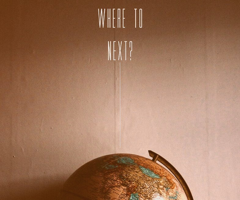 Close your eyes, spin the globe and pick a place.
